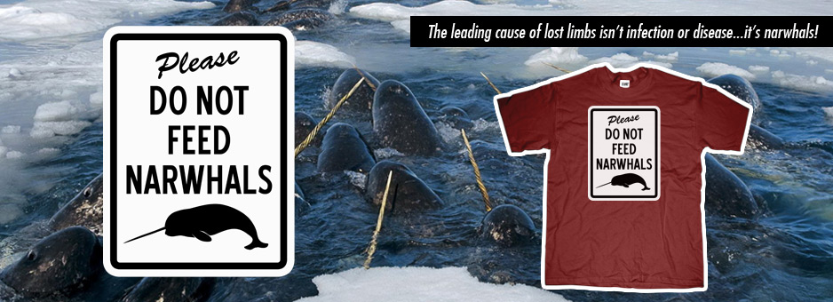 Please Do Not Feed Narwhals banner